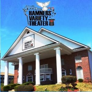 Hamners' Variety Theater